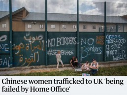 Women for Refugee Women Chinese Women Trafficked to UK failed by Home Office